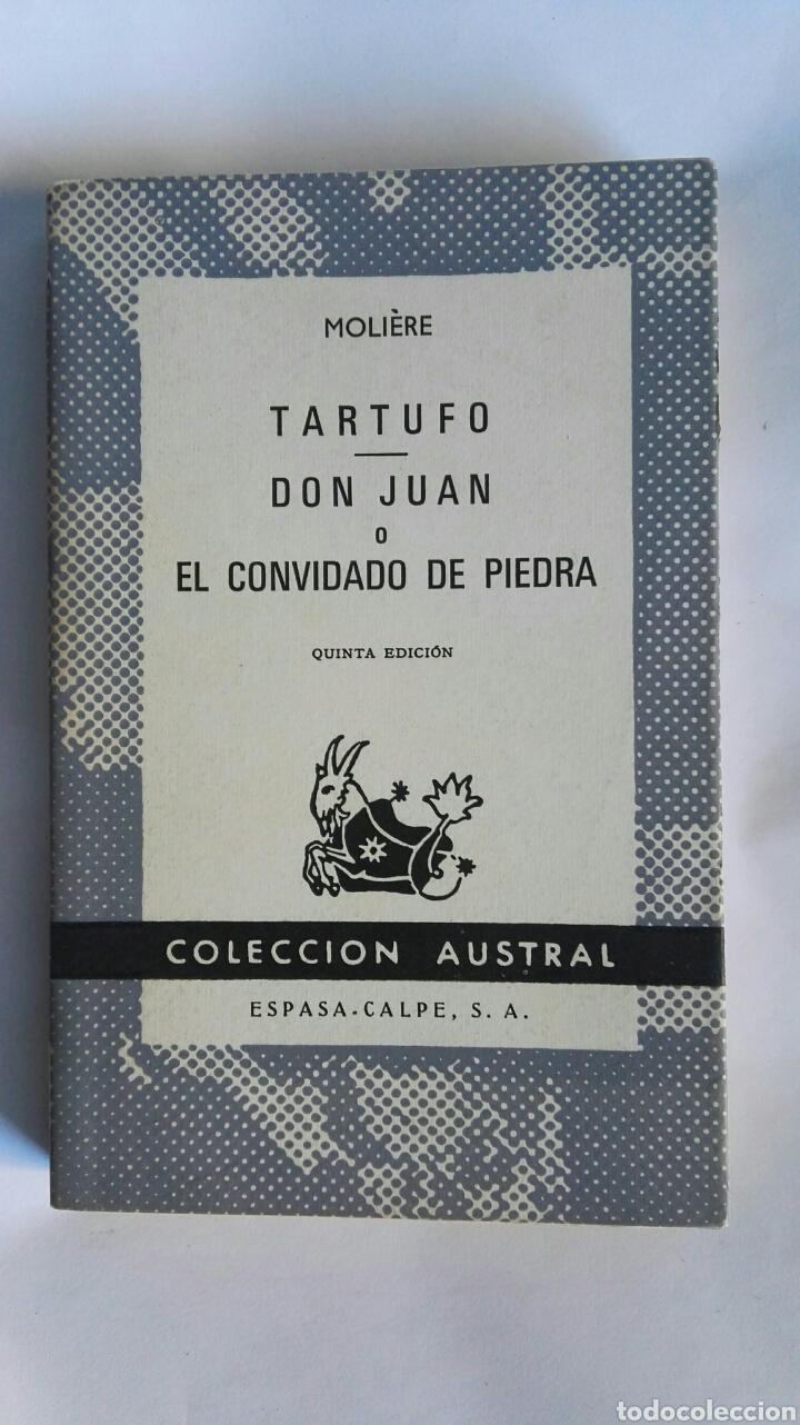 TARTUFO DON JUAN O EL CONVIDADO DE PIEDRA (Libros de Segunda Mano (posteriores a 1936) - Literatura - Narrativa - Clásicos)