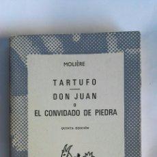 Libros de segunda mano: TARTUFO DON JUAN O EL CONVIDADO DE PIEDRA. Lote 165132724