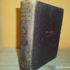 Libros de segunda mano: AGUILAR - OBRAS COMPLETAS III / V.BLASCO IBAÑEZ / 1949. Lote 165214498