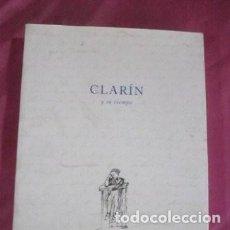 Libros de segunda mano: CLARÍN Y SU TIEMPO MARTÍNEZ CACHERO, JOSÉ MARÍA. Lote 165447238