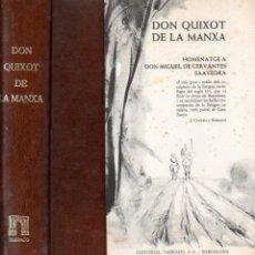 Libros de segunda mano: MIGUEL DE CERVANTES : DON QUIXOT DE LA MANXA - QUIJOTE EN CATALÁN (TARRACO, 1969). Lote 165524838