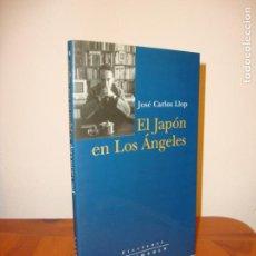Livres d'occasion: EL JAPÓN EN LOS ÁNGELES. DIARIOS 1996-1997 - JOSÉ CARLOS LLOP - PENÍNSULA, 1A. ED.: 1999, RARO. Lote 166196461