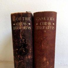 Libros de segunda mano: OBRAS LITERARIAS - 2 TOMOS - J.W. GOETHE - M. AGUILAR EDITOR, MADRID, 1944, 1945, PIE. Lote 166295758