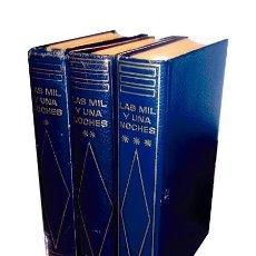 Libros de segunda mano: LAS MIL Y UNA NOCHES. 3 TOMOS (COMPLETO). Lote 166305418