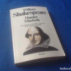 Libros de segunda mano: WILLIAN SHAKESPEARE, HAMLET, MACBETH, VER FOTO. Lote 166373554