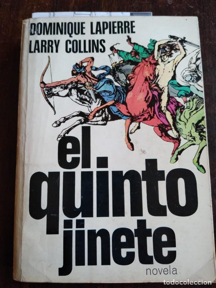 EL QUINTO JINETE LIBRO FIRMADO POR SU AUTOR DOMINIQUE LAPIERRE (Libros de Segunda Mano (posteriores a 1936) - Literatura - Narrativa - Clásicos)