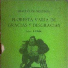 Libros de segunda mano: BRAULIO DE SIGÜENZA - A. CLAUBE -- FLORESTA VARIA DE GRACIAS Y DESGRACIAS. Lote 166805918
