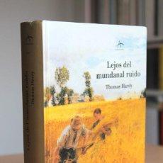 Libros de segunda mano: THOMAS HARDY - LEJOS DEL MUNDANAL RUIDO - ALBA TAPA DURA. Lote 166817410