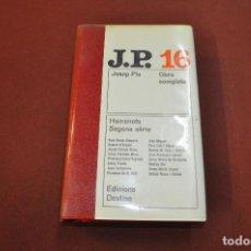 Libros de segunda mano: OBRA COMPLETA JOSEP PLA VOLUM 16 - HOMENOTS SEGONA SÈRIE - 1ª EDICIÓ 1970 - CLB. Lote 166985508