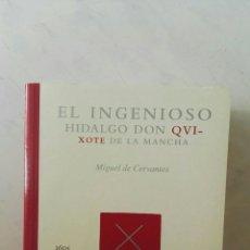 Libros de segunda mano: EL INGENIOSO HIDALGO DON QUIXOTE DE LA MANCHA. Lote 167072565