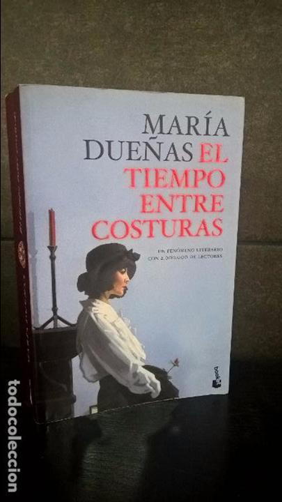 EL TIEMPO ENTRE COSTURAS. MARIA DUEÑAS. (Libros de Segunda Mano (posteriores a 1936) - Literatura - Narrativa - Clásicos)