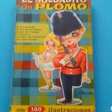 Libros de segunda mano: EL SOLDADITO D PLOMO Y SEIS CUENTOS MÁS ED. BRUGUERA. Lote 167467786