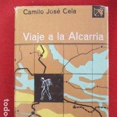 Libros de segunda mano: VIAJE A LA ALCARRIA . CAMILO JOSÉ CELA . Lote 167626452