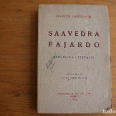 Libros de segunda mano: CLASICOS CASTELLANOS SAAVEDRA FAJARDO MADRID 1923. Lote 167982064