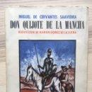 Libros de segunda mano: DON QUIJOTE DE LA MANCHA - CERVANTES - RAMON GOMEZ DE LA SERNA. Lote 168279513