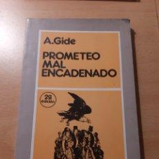 Libros de segunda mano: PROMETEO MAL ENCADENADO. ANDRE GIDE.. Lote 168324572