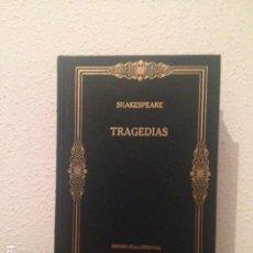 Libros de segunda mano: SHAKESPEARE: TRAGEDIAS. Lote 168515792