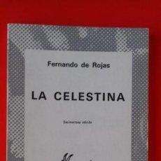 Libros de segunda mano: LA CELESTINA. FERNANDO DE ROJAS. COLECCIÓN AUSTRAL Nº195 18ªED, 1981 ESPASA CALPE. Lote 129174283