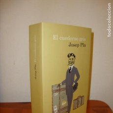 Libros de segunda mano: EL CUADERNO GRIS - JOSEP PLA - EDICIONES DESTINO, COMO NUEVO. Lote 168676932