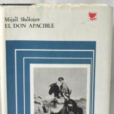 Libros de segunda mano: EL DON APACIBLE, LIBRO PRIMERO, MIJAÍL SHÓLOJOV. Lote 168715832