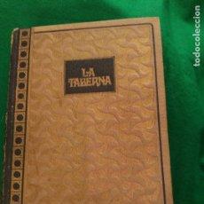 Libros de segunda mano: LA TABERNA. EMILIO ZOLA. EDITORIAL DE GASSÓ 1969. Lote 168844552