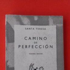 Libros de segunda mano: CAMINO DE PERFECCIÓN. SANTA TERESA. COLECCIÓN AUSTRAL Nº 636. 3ª ED. 1958 ESPASA CALPE. Lote 93027695