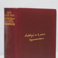 Livros em segunda mão: 1965.- ANTOLOGIA DE LA POESIA HISPANOAMERICANA. JULIO CAILLET-BOIS. AGUILAR. Lote 168967240