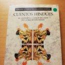 Libros de segunda mano: CUENTOS HINDÚES. EL SAUPARNA Y OTROS RELATOS DE LA TRADICIÓN HINDÚ (JOHANNES HERTEL) PAIDÓS. Lote 169082264