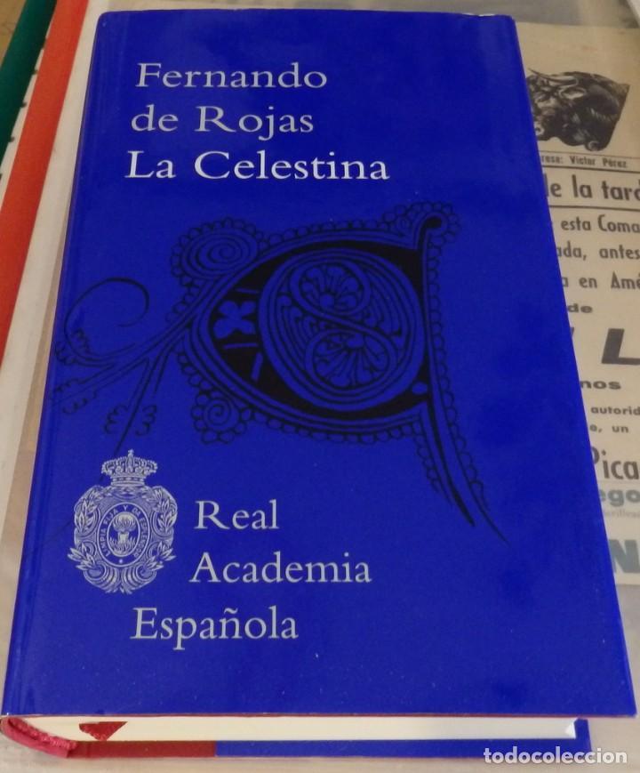 FERNANDO DE ROJAS LA CELESTINA REAL ACADEMIA ESPAÑOLA RAE EDICION TAPA DURA NUEVA (Libros de Segunda Mano (posteriores a 1936) - Literatura - Narrativa - Clásicos)