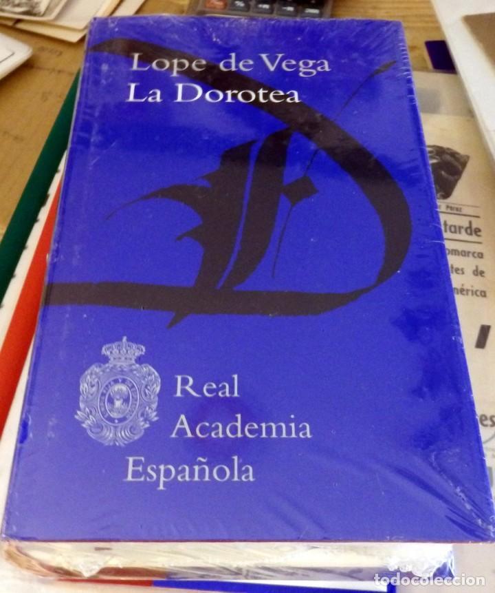 LA DOROTEA - REAL ACADEMIA ESPAÑOLA. PRECINTADO (Libros de Segunda Mano (posteriores a 1936) - Literatura - Narrativa - Clásicos)