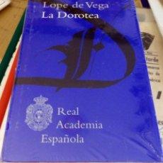 Libros de segunda mano: LA DOROTEA - REAL ACADEMIA ESPAÑOLA. PRECINTADO. Lote 169151520