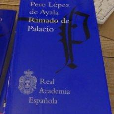 Libros de segunda mano: PERO LOPEZ DE AYALA,RIMADO DE PALACIO, REAL ACADEMIA ESPAÑOLA RAE EDICION TAPA DURA NUEVA. Lote 169151780