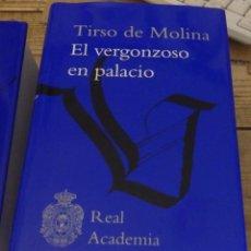Libros de segunda mano: TIRSO DE MOLINA,EL VERGONZOSO EN PALACIO, REAL ACADEMIA ESPAÑOLA RAE EDICION TAPA DURA NUEVA. Lote 169151912