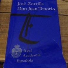 Libros de segunda mano: DON JUAN TENORIO - REAL ACADEMIA ESPAÑOLA.. Lote 169152356