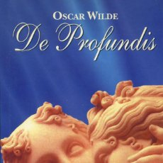Libros de segunda mano: DE PROFUNDIS, OSCAR WILDE. Lote 169170228