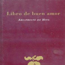 Libros de segunda mano: LIBRO DE BUEN AMOR, ARCIPRESTE DE HITA. Lote 169174584