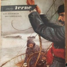 Libros de segunda mano: LAS HISTORIAS DE CABIDOULIN. JULIO VERNE. Lote 169384632