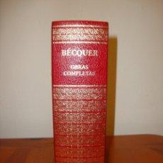 Libros de segunda mano: OBRAS COMPLETAS - GUSTAVO ADOLFO BÉCQUER - AGUILAR, MUY BUEN ESTADO. Lote 169400484
