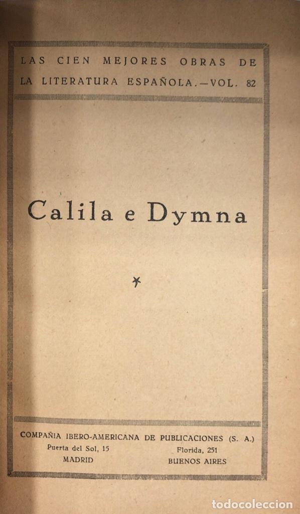 Libros de segunda mano: CALILA E DYMNA. TOMO I. LAS CIEN MEJORES OBRAS DE LA LITERATURA ESPAÑOLA. LIBRO ANONIMO. - Foto 2 - 169966084