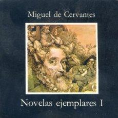 Libros de segunda mano: NOVELAS EJEMPLARES, I MIGUEL DE CERVANTES. Lote 170171616
