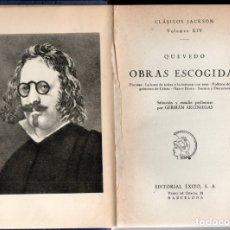 Libros de segunda mano: QUEVEDO . OBRAS ESCOGIDAS (JACKSON 1957) PRÓLOGO DE GERMÁN ARCINIEGAS. Lote 170368064