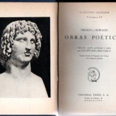Libros de segunda mano: VIRGILIO Y HORACIO : OBRAS POÉTICAS (JACKSON, 1957). Lote 170370080