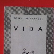 Libros de segunda mano: VIDA. TORRES VILLARROEL. COLECCIÓN AUSTRAL Nº822. 1ªED. 1948 ESPASA CALPE. Lote 170544440