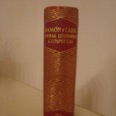 Libros de segunda mano: SANTIAGO RAMÓN Y CAJAL. OBRAS LITERARIAS. AGUILAR.. Lote 170889450