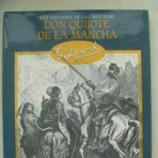 Libros de segunda mano: DON QUIJOTE DE LA MANCHA . ILUSTRACIONES DE GUSTAVO DORE, 2003. Lote 268986559