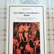 Libros de segunda mano: LAS NUBES / LAS RANAS / PLUTO - ARISTÓFANES. Lote 171135047