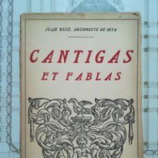 Libros de segunda mano: CANTIGAS ET FABLAS - JUAN RUIZ, ARCIPRESTE DE HITA. Lote 171138722