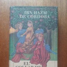 Libros de segunda mano: EL COLLAR DE LA PALOMA, IBN HAZM DE CORDOBA, CIRCULO DE LECTORES, 1997. Lote 171181937