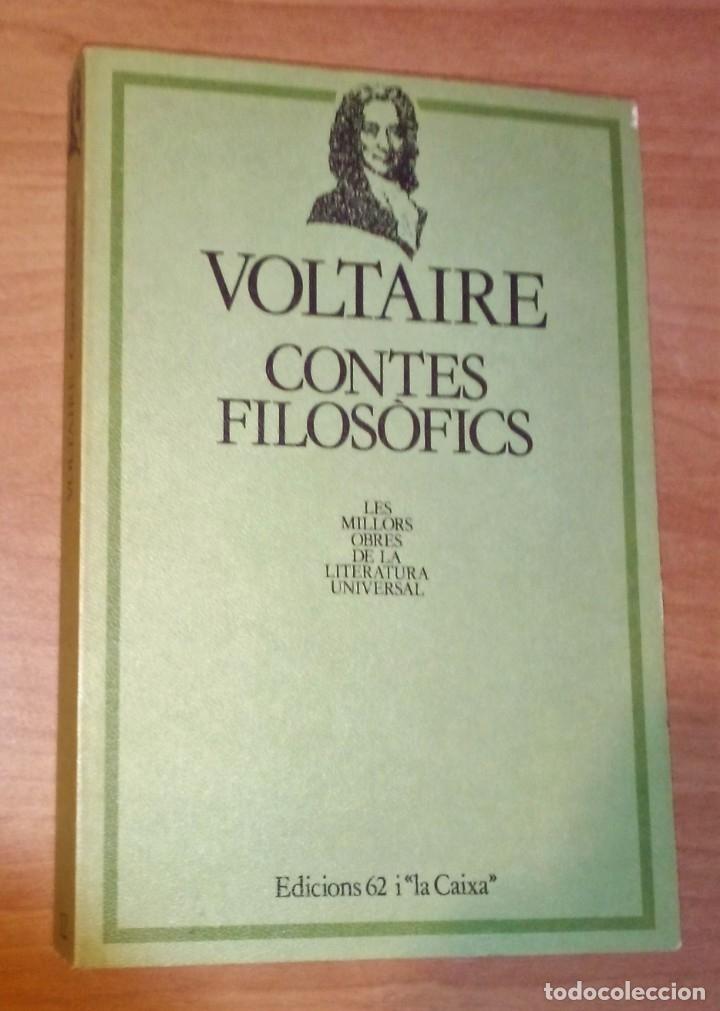 VOLTAIRE - CONTES FILOSÒFICS - EDICIONS 62, 1982 (Libros de Segunda Mano (posteriores a 1936) - Literatura - Narrativa - Clásicos)