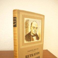 Libros de segunda mano: SAINTE-BEUVE: RETRATOS LITERARIOS (IBERIA, 1955) MUY BUEN ESTADO. TAPA DURA.. Lote 171248110